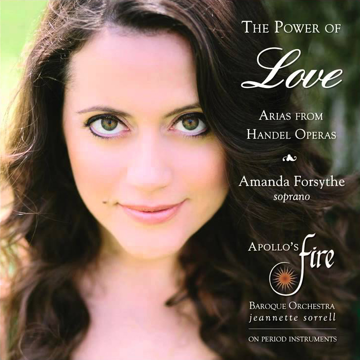 Amanda Forsythe – The Power of Love, Arias from Handel Operas