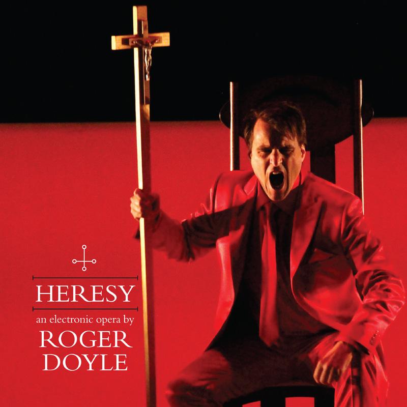 Heresy – Roger Doyle