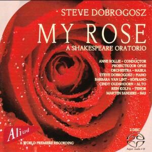 Martijn Sanders – Steve Dobrogosz – My Rose