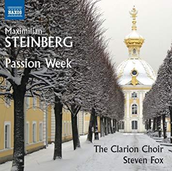 Brian Giebler, Tenor – Maximillian Steinberg: Passion Week – Naxos Classics, 2016