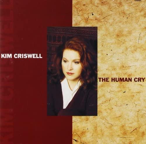 Kim Criswell – Human Cry